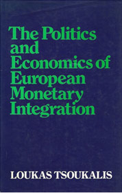 The Politics and Economics of European Monetary Integration.